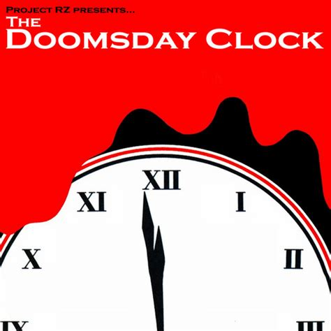 The Doomsday Clock Mixtape by Project RZ Hosted by Project RZ