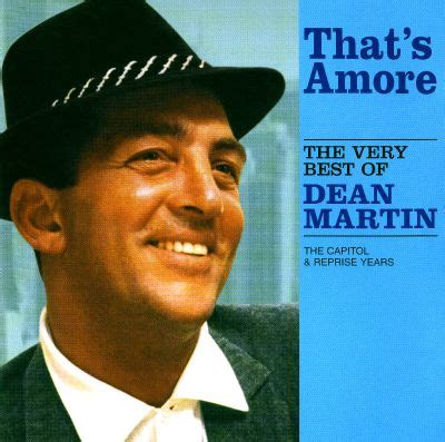 That's Amore: The Very Best of Dean Martin - Dean Martin